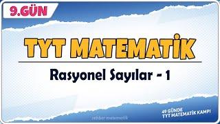 Rasyonel Sayılar 1  49 Günde TYT Matematik Kampı 9.Gün  Rehber Matematik