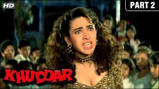 Khuddar Hindi Movie HD | Part 2 | Govinda, Karishma Kapoor, Kader Khan, Shakti Kapoor | Hindi Movies