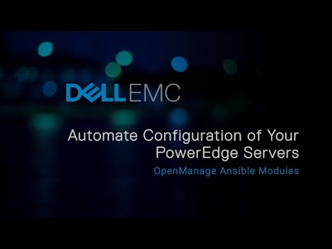 Dell EMC OpenManage Ansible Modules | Dell US