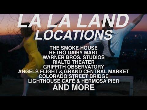 LA LA LAND LOCATIONS!