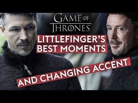 Littlefinger's Ever-changing Accent + Best Moments - Lord Petyr Baelish