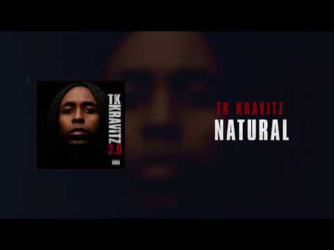 TK Kravitz - Natural [Official Audio]