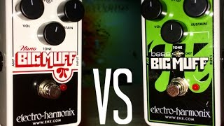 Nano Big Muff vs. Nano Bass Big Muff