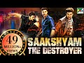 Saakshyam - The Destroyer (2020) New Released Hindi Dubbed ...