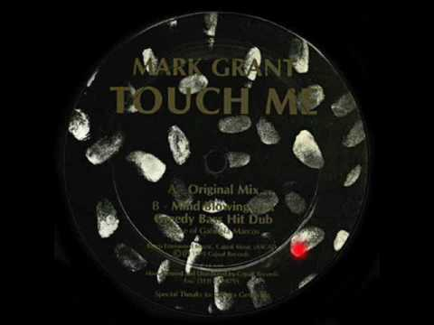 Mark Grant - Touch Me (Original Mix)