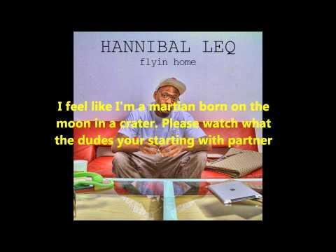 Hannibal Leq - Flyin Home LYRIC VIDEO
