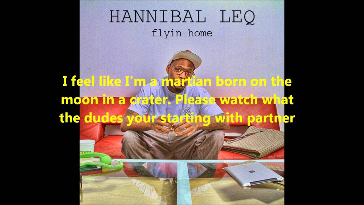 Download Hannibal Leq - Flyin Home LYRIC VIDEO