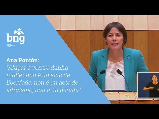 """Ana Pontón: """"Alugar o ventre dunha muller non é un acto de liberdade, non é un acto de altruísmo, non é un dereito."""""""