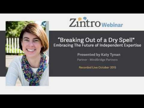 """""""Breaking Out of a Dry Spell"""" - Embracing The Future of Independent Expertise"""