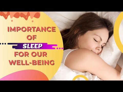 Importance of Sleep for our Well-Being