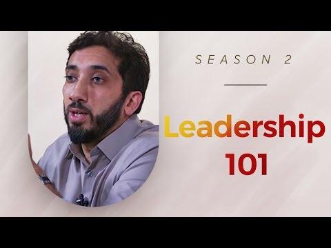 Leadership 101 - Amazed by the Quran w/ Nouman Ali Khan