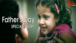 Father's Day Special Short Film | Happy Father's Day | by Harsha Annavarapu