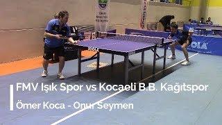 Ömer KOCA 1 (FMV Işık Spor) - Onur SEYMEN 3 (Kocaeli BB Kağıtspor)