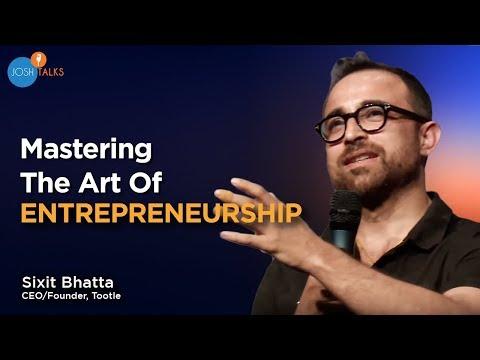 The Art of Being An Entrepreneur | Sixit Bhatta | Josh Talks Mp3