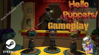 Hello Puppets! Gameplay   Oculus Quest 2 Through SteamVR   Not Your Average Puppet Show