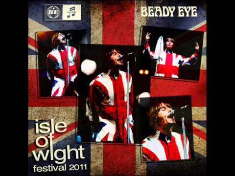 Beady Eye - Live @ Isle Of Wight Festival 2011 [Full Gig] (Audio)