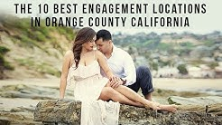 The 10 Best Engagement Locations in Orange County