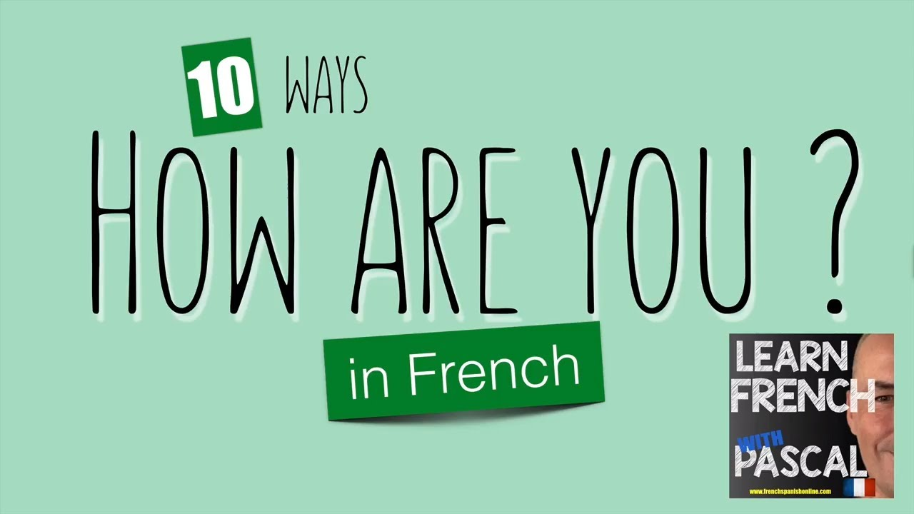 how to say how are you in french yahoo