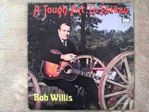 I Still Believe It's True - Bob Willis - Mr Country Gospel