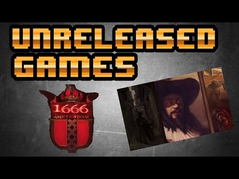 Unreleased Games | 1666: Amsterdam