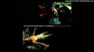 Nick Cave And The Bad Seeds - The Willow Garden (Vocals: Conway Savage)
