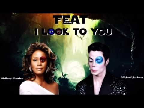 Michael Jackson Feat Whitney Houston  I Look To You New Feat Song 2017
