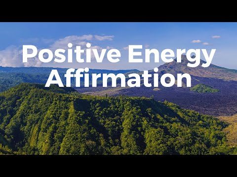 Great Positive Energy Affirmations