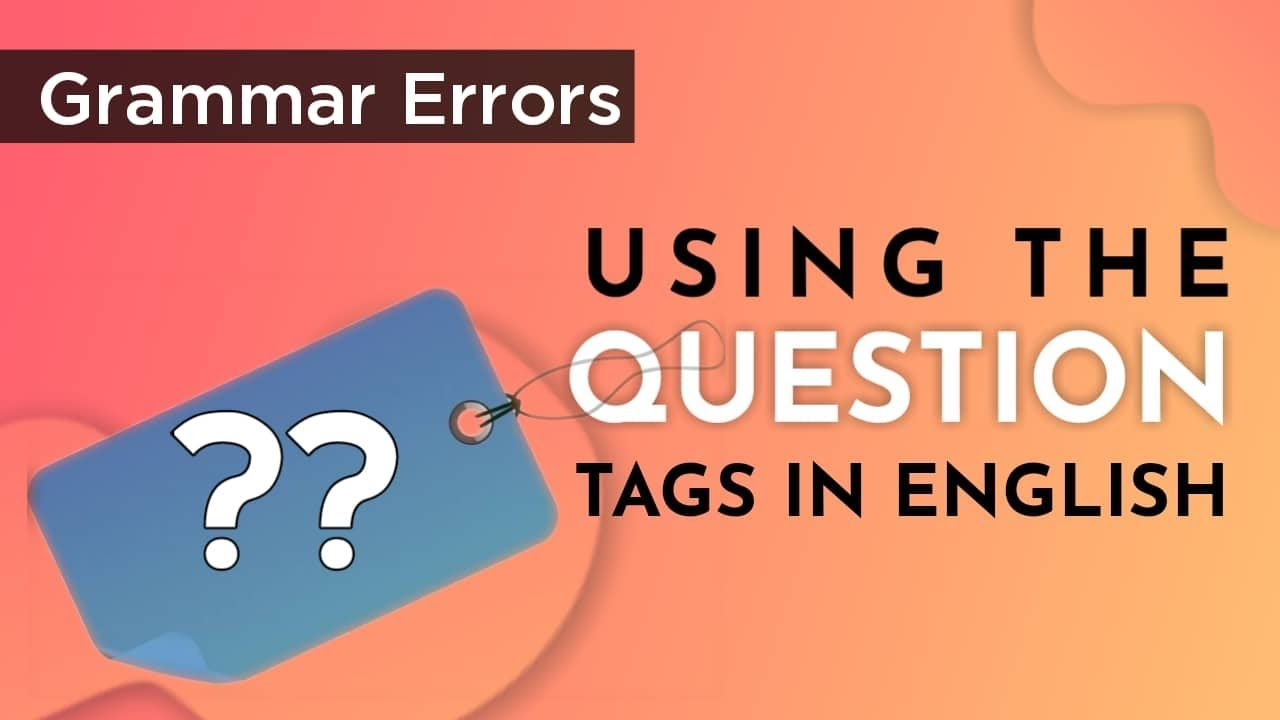 Question Tags in English Grammar - YouTube