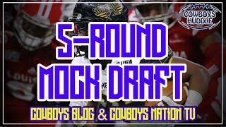 Dallas Cowboys 5-Round Mock | Cowboys Nation TV & Cowboys Blog Mock Draft