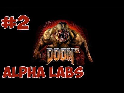 Doom 3 - Part 2 - Alpha Labs