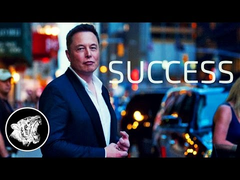 Elon Musk – Motivation: Success