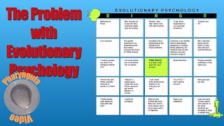 The Problems with Evolutionary Psychology