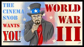 World War III - The Cinema Snob