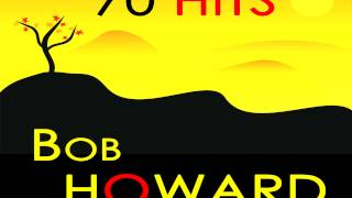 Bob Howard - Throwin
