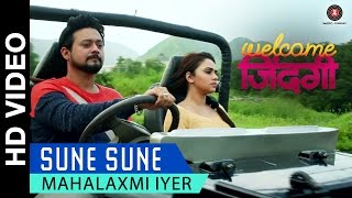 Sune Sune - Welcome Zindagi | Mahalaxmi Iyer | Swapnil Joshi & Amruta Khanvilkar