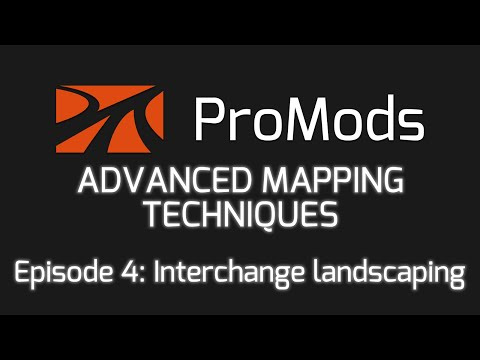 ProMods ETS2 Advanced Mapping Techniques - Episode 4: Interchange landscaping
