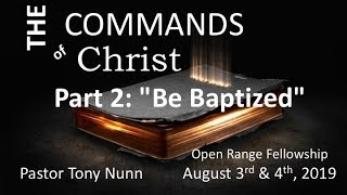 The Commands Of Christ - Part 2 'Be Baptized'
