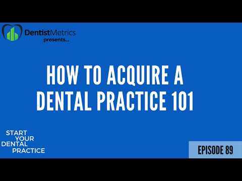 How To Acquire A Dental Practice