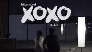 BITTERSWEET XOXO Web Series | Trailer #3 (2019)