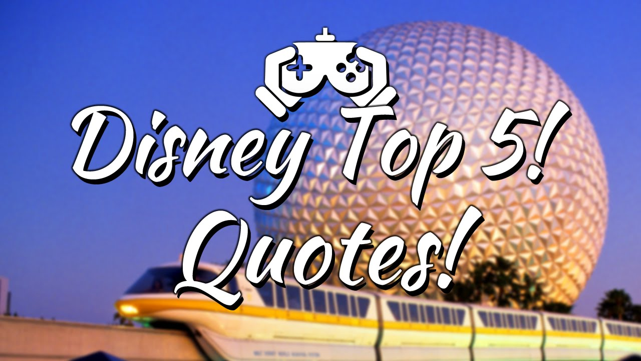 Disney World Quotes Top 5 Quotes in Walt Disney World [Minecraft Disney]   YouTube Disney World Quotes