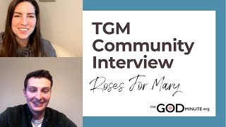 TGM Community Interview: Roses For Mary!