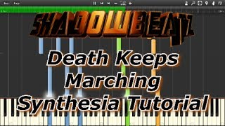 """ShadowBeatz - Death Keeps Marching"" Synthesia Tutorial"
