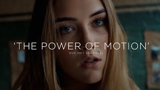 The Power of Motion - Our 2017 Showreel