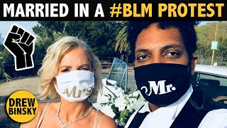 THEY GOT MARRIED IN A #BLM PROTEST