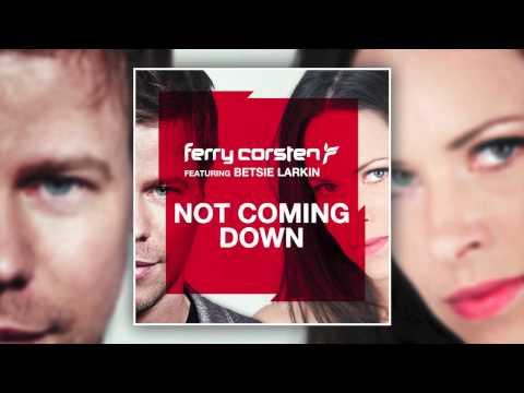 Ferry Corsten ft Betsie Larkin - Not Coming Down (Dash Berlin 4AM Remix) [HD]