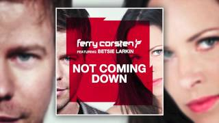 Ferry Corsten ft Betsie Larkin - Not Coming Down (Dash Berlin 4AM Remix) [HD] mp3