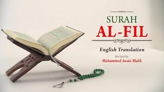 English Translation Of Holy Quran - 105. Al-Fil (the Elephant) - Muhammad Awais Malik