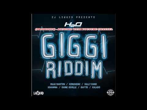 GIGGI RIDDIM (Mix-Oct 2017)   H20 RECORDS