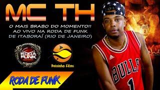 MC TH :: Ao vivo na Roda de Funk Especial em Itaboraí (RJ) :: Áudio disponível