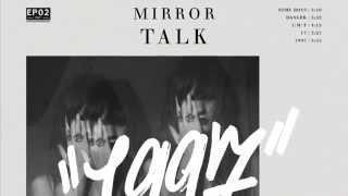 Mirror Talk - Some Boys